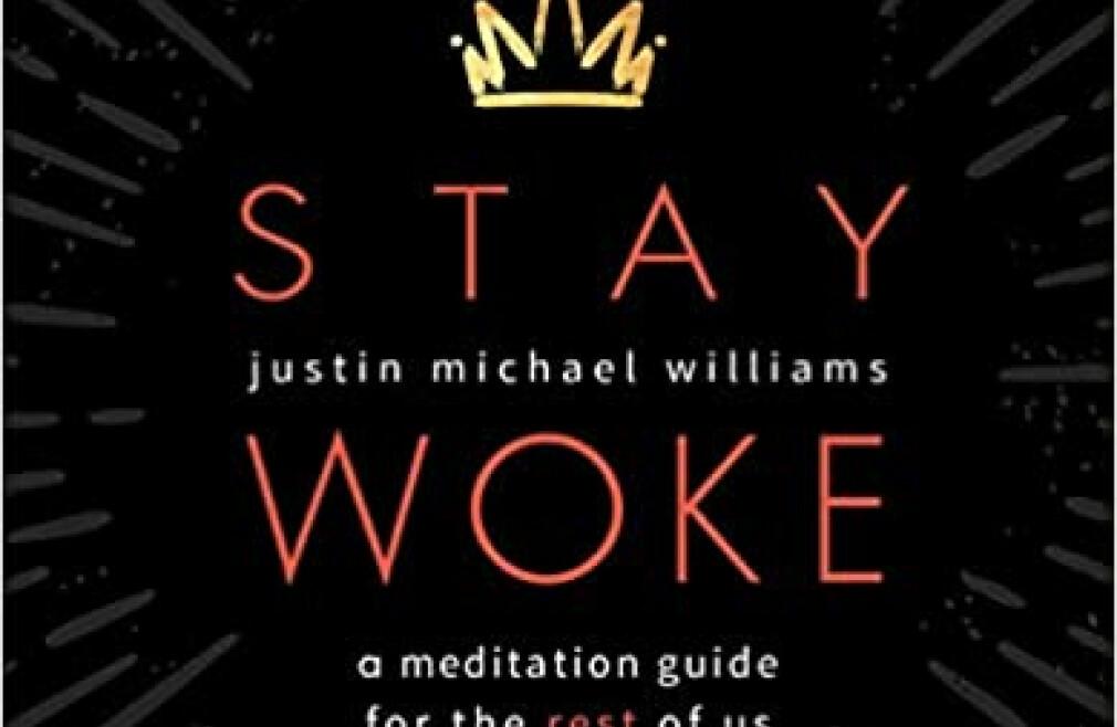 Stay Woke, Lenten Study